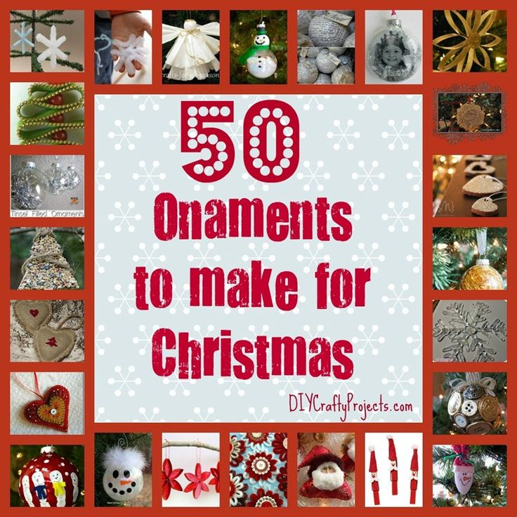 50 Ornaments To Make For Christmas