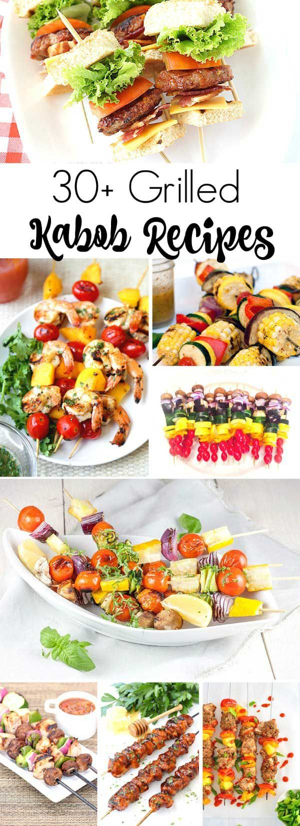 30+ Grilled Kabob Recipes, Including Steak, Chicken, Shrimp, and Vegetables Kabobs.