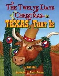 The Twelve Days of Christmas--in TEXAS That Is