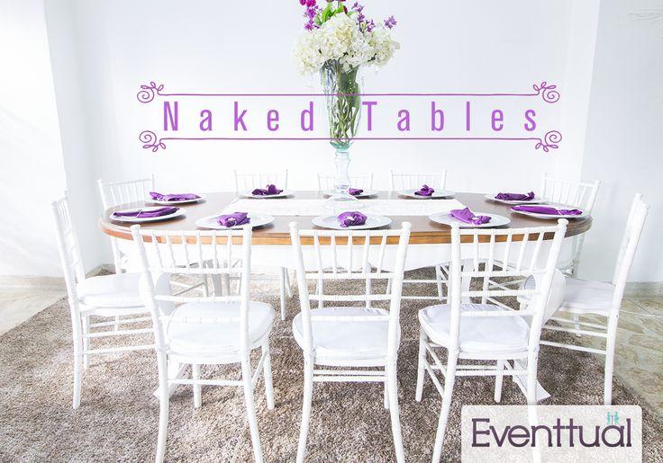 Las mesas sin mantel o desnudas son la última tendencia para las bodas, descubre en Eventtual diseños exclusivos para que tu también marques tendencia.