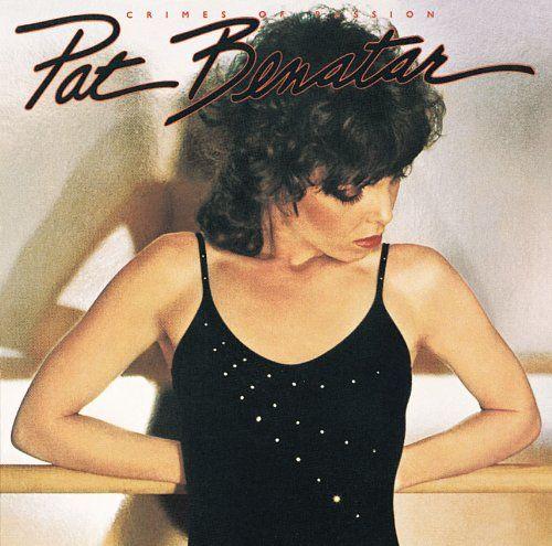 Pat Benatar Album Covers Pat Benatar Crimes Of Passion