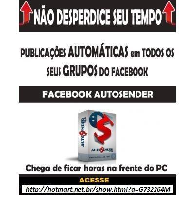 Não desperdice seu tempo!  Faça publicações AUTOMÁTICAS em todos os seus Grupos do Facebook. Acesse nosso site e confira! (49) 3644-0118 Barracão PR.