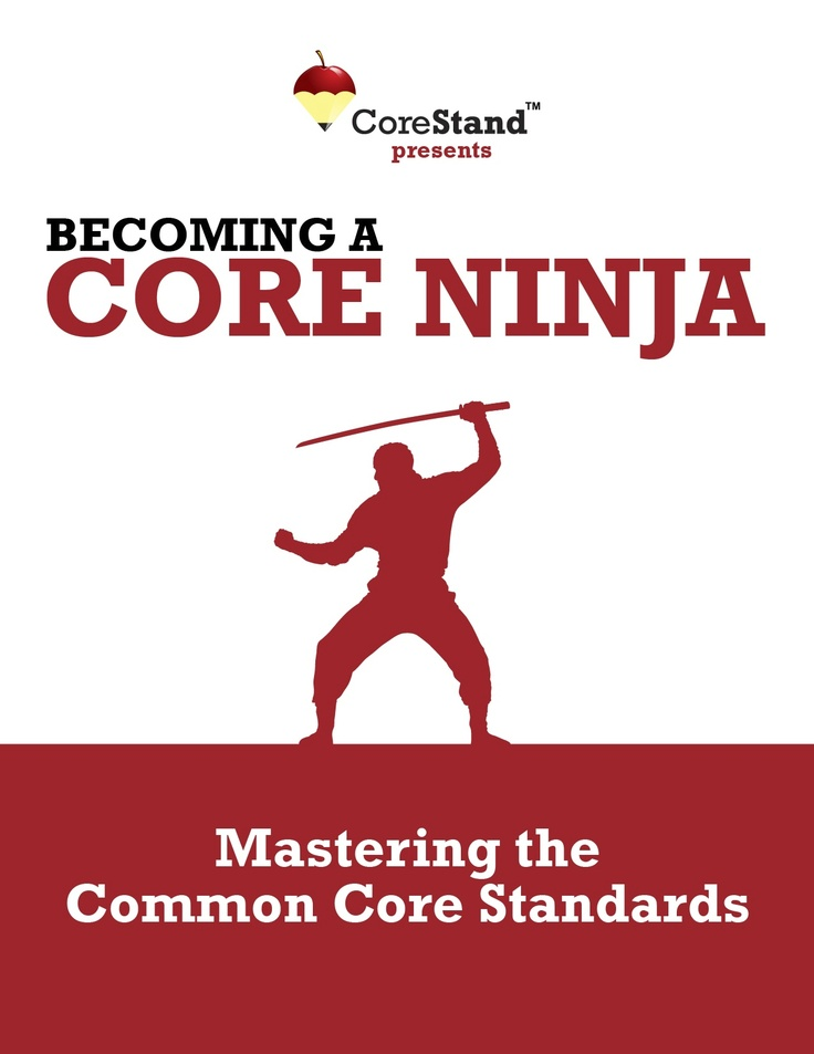 Educators, become a Common Core Standards Ninja by learning how to create educational resources for educators that comply with the new standards for each state.  Complete with a discussion of the Standards, ideas for best practice strategies, and annotated lesson and unit plans, this free book is an engaging introduction to the Common Core Standards.  Have fun!