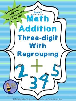 -great way for students to practice regrouping numbers pictorially using base ten blocks and numerically- great to use with students beginning to learn three-digit addition in class for continued learning or as a practice and homework book. It reviews 2-digit addition and continues this learning into practice of 3-digit addition. #addition, #math, #addinglargenumbers, #regrouping, #mathpractice, # studentmathbook, #addingthreedigitnumbers