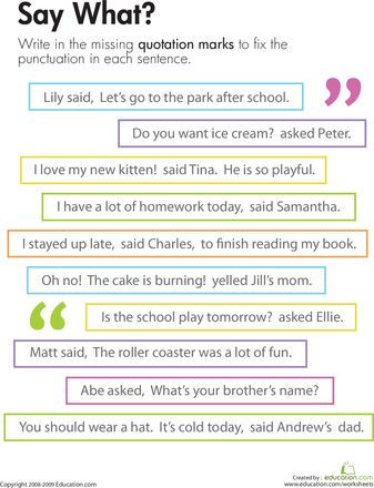 Practice with quotation marks in dialogue. This can be used as part of a dialogue lesson. Students can then write a story including dialogue for more practice.