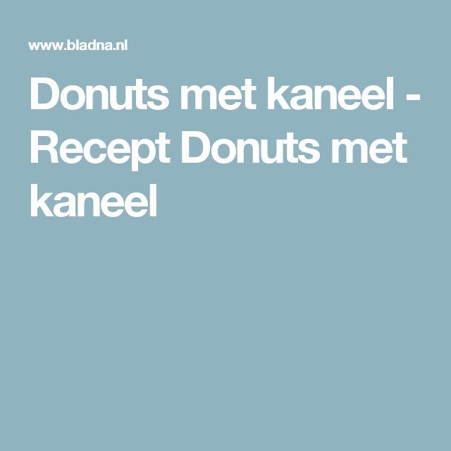 Donuts met kaneel  - Recept Donuts met kaneel