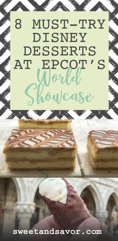 8 must-try Disney desserts at Epcot's World Showcase #disneydesserts #WDW #waltdisneyworld #disneyworld #dessertcrawl #epcot