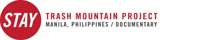 STAY, Trash Mountain Project | Manila, Philippines 1 hour documentary.  If you want to make an impact on children of what EARTH DAY is all about, then show this video.  Once they see children making $1 a day from scavaging and living on a trash dump, they may care about their environment more.