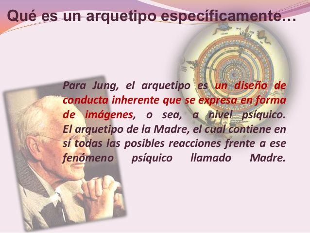 ... Arquetipos de Jung.