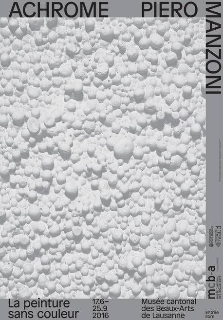 Achrome. Piero Manzoni, la peinture sans couleur.  Musée des Beaux-Arts Lausanne