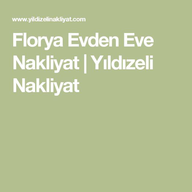 Florya Evden Eve Nakliyat   Yıldızeli Nakliyat