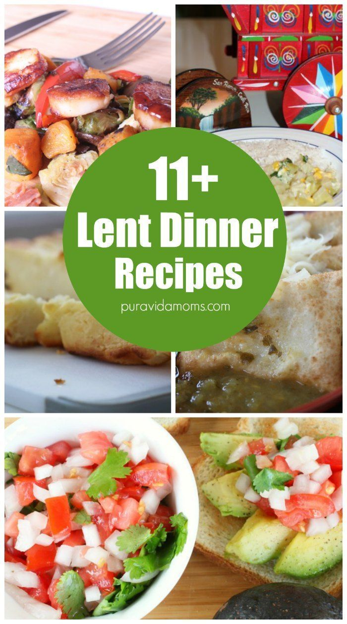 these delicious 11 lent dinner recipes will get your family through