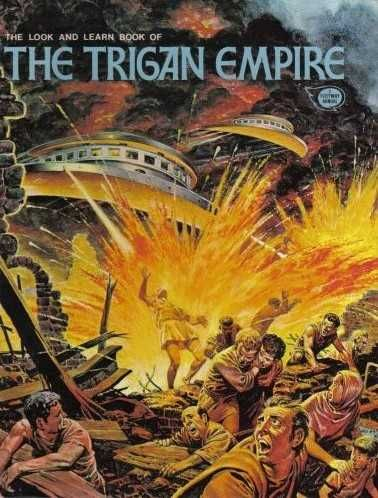 The Trigan Empire. Serialised in Look and Learn, this book was the genesis of…