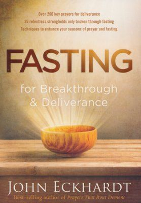 9 best john eckhardt get free from demonic torment images on fasting for breakthrough and deliverance fandeluxe Choice Image