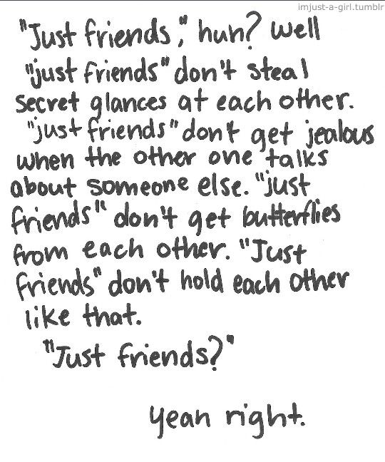 Quotes About Love And Friendship : Just friends .... love quote Love Quotes Pinterest Best friends ...