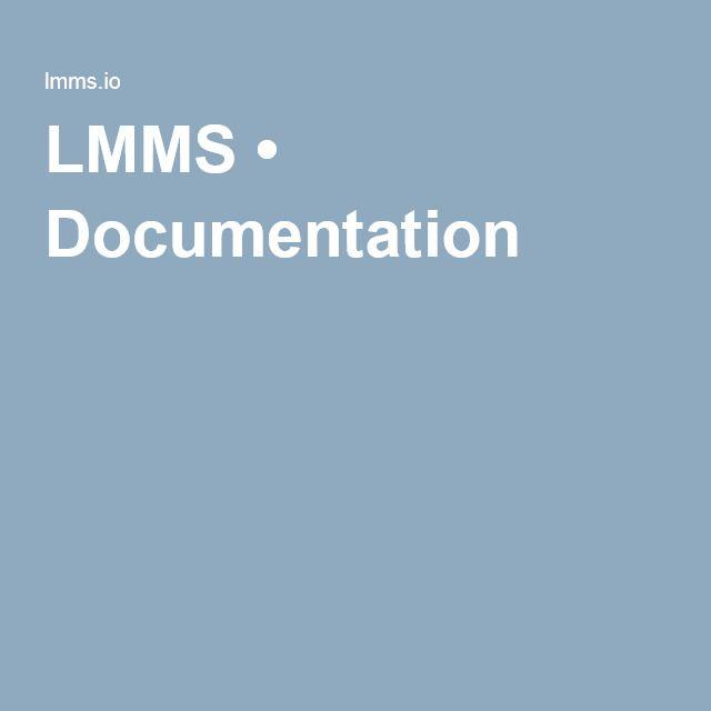 LMMS • Documentation