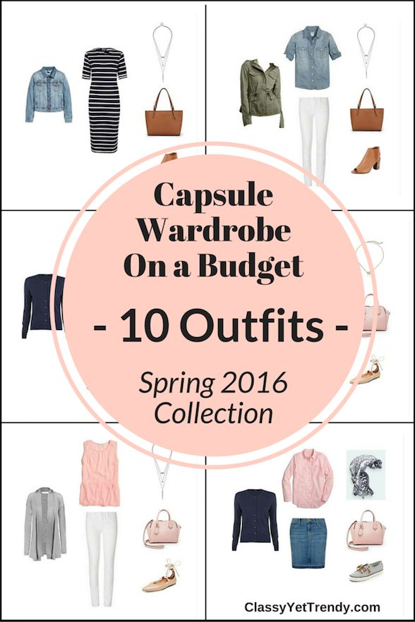 Create A Capsule Wardrobe On a Budget: 10 Spring Outfits: Classic and trendy clothes and accessories are included in the Spring edition of the capsule wardrobe.