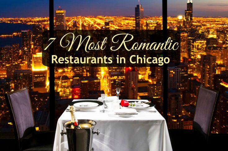 Looking for Valentine's Day restaurants in Chicago? See this great list of the 7 Best Romantic Restaurants in Chicago for great views & a few surprises!