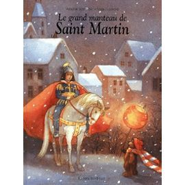Le Grand Manteau De Saint Martin de Antonie Schneider
