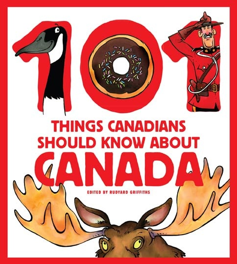 100 Things you gotta know about Canada!