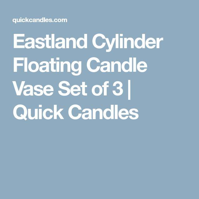 Eastland Cylinder Floating Candle Vase Set of 3 | Quick Candles
