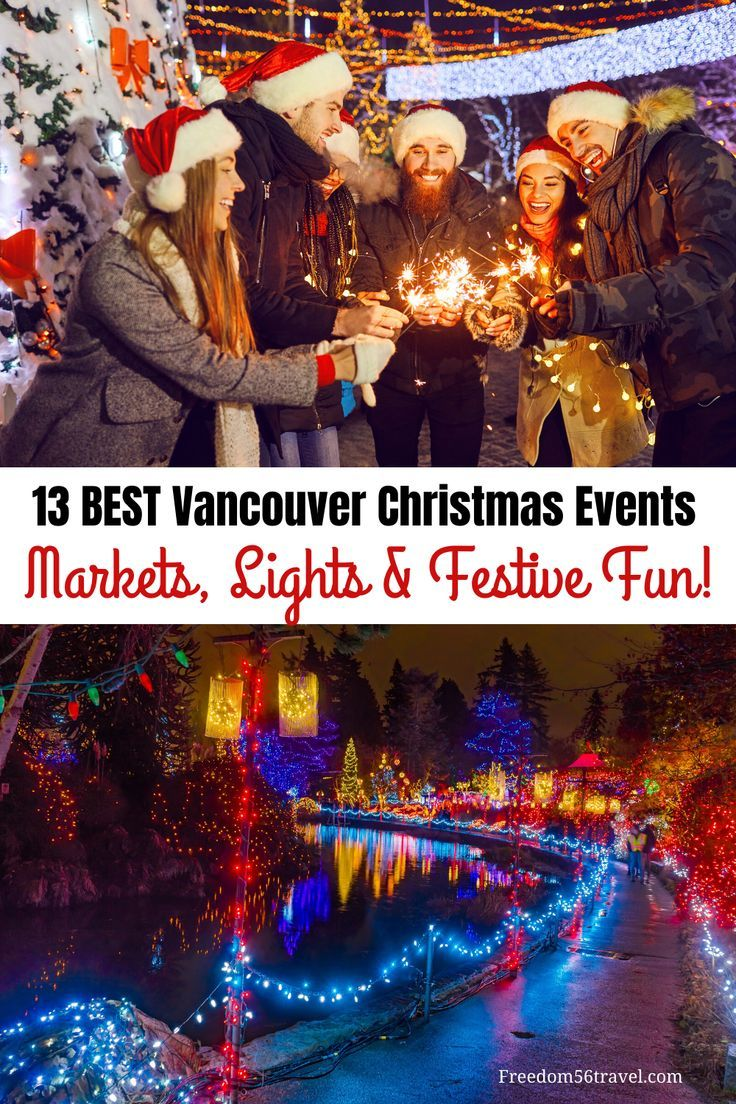 Christmas In Vancouver The Best Vancouver Christmas Events Freedom56travel Christmas Travel Canada Travel Winter Travel Destinations