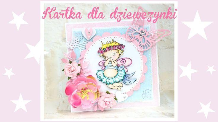 Cardmaking tutorial - słodka kartka dla dziewczynki