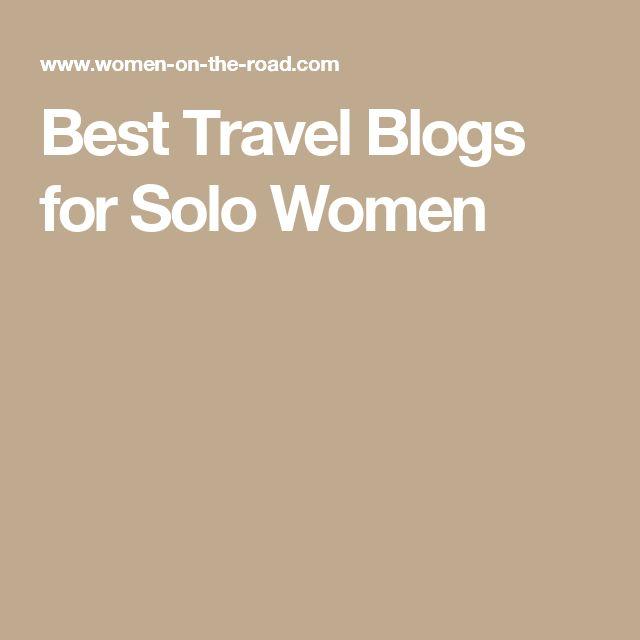 Best Travel Blogs for Solo Women