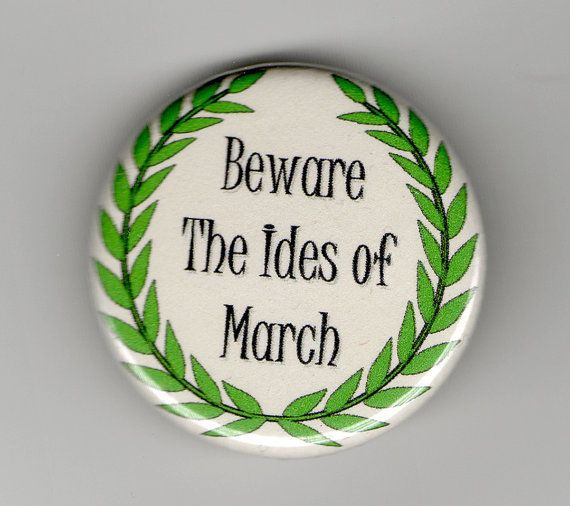 march 15 the ides | Beware the Ides of March 1.25 inch Button
