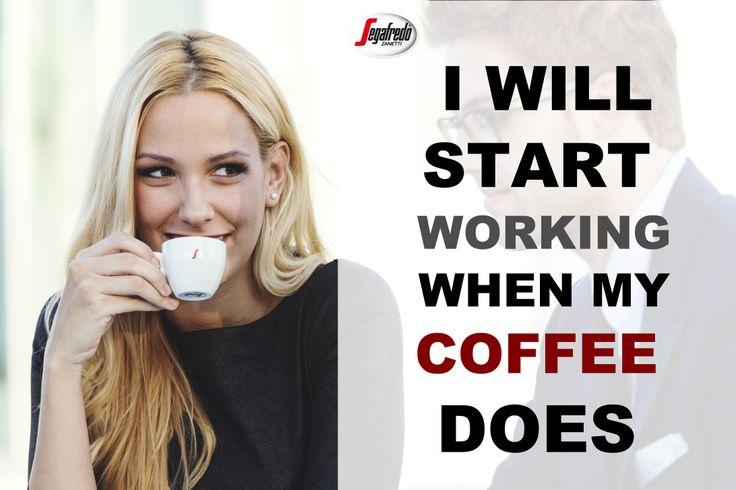 Szukacie wymówki, by przedłużyć chwilę porannego odpoczynku zanim na dobre dacie porwać się zawodowym obowiązkom? Niech kawa przyjdzie Wam z pomocą :) #Segafredo #PoranaKawa #KawoweCytaty