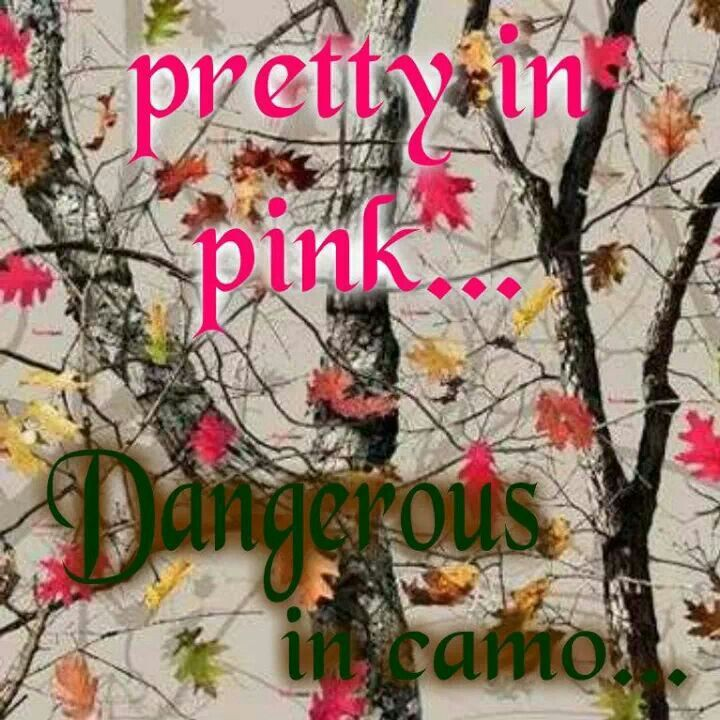 Love camo and pink!