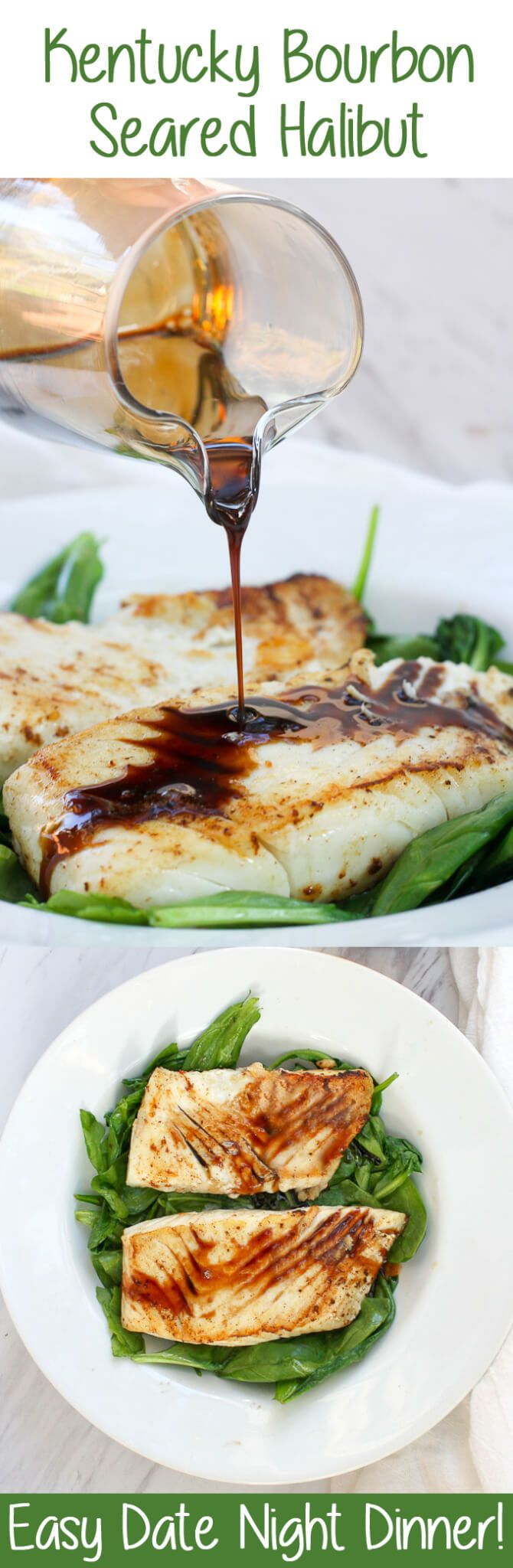 #ad This Kentucky Bourbon Seared Halibut is Date Night at its best! It features delicious, meaty halibut drizzled with a quick bourbon sauce, served over a bed of wilted spinach. #DateNight #Seafood #Halibut #Bourbon