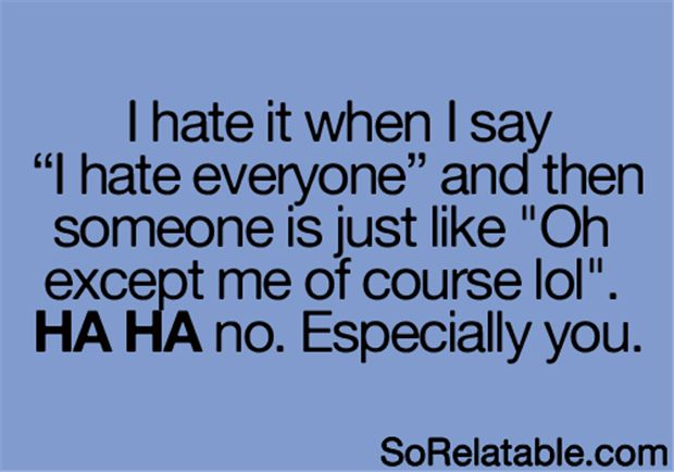 Now I Hate You Quote: The 25+ Best I Hate You Ideas On Pinterest