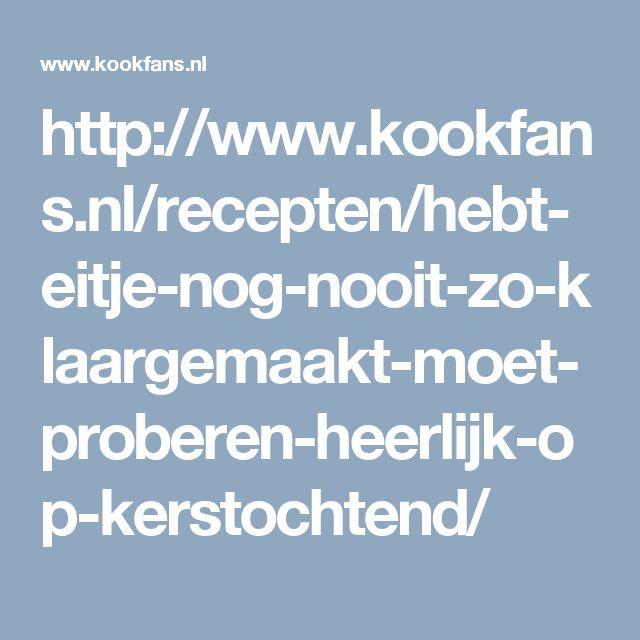 http://www.kookfans.nl/recepten/hebt-eitje-nog-nooit-zo-klaargemaakt-moet-proberen-heerlijk-op-kerstochtend/