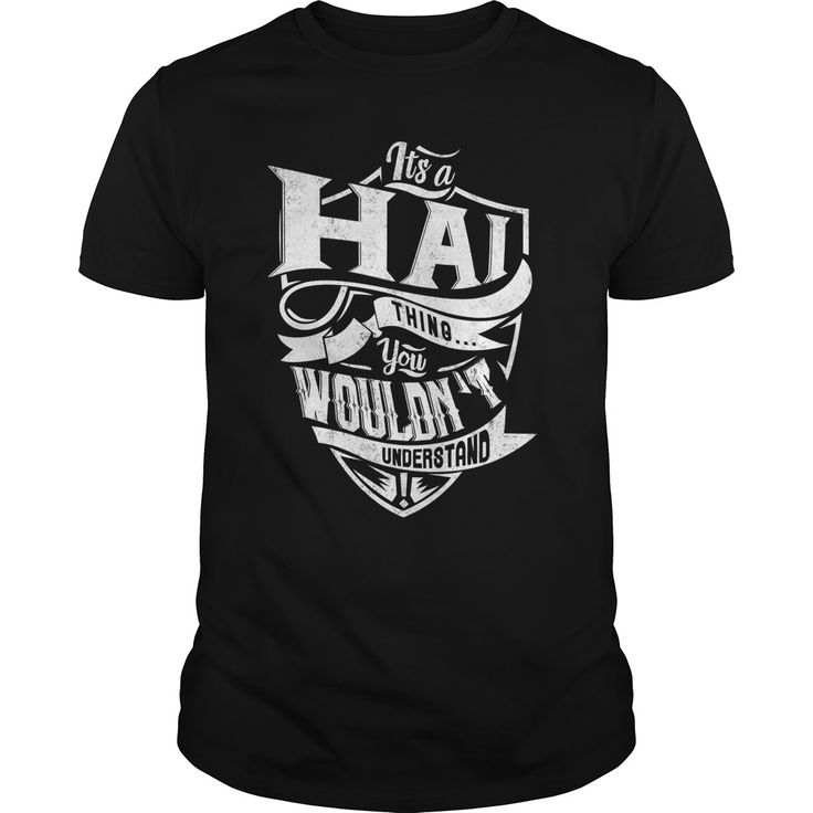 (Tshirt Top Produce) HAI Shirts of year Hoodies, Tee Shirts