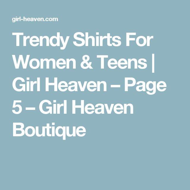 Trendy Shirts For Women & Teens | Girl Heaven – Page 5 – Girl Heaven Boutique