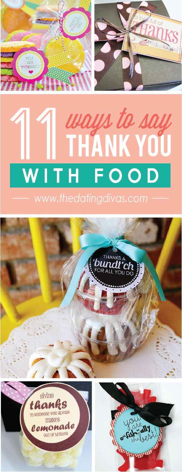 What awesome ways to say thank you with yummy food!