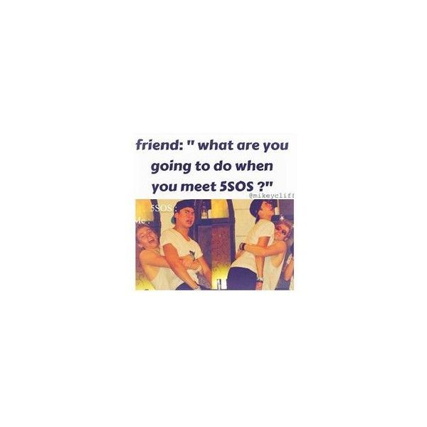 Who loves 5SOS Me. I do. 5 Seconds of Summer ❤ liked on Polyvore featuring 5sos, 5 seconds of summer, 5sos extras, quotes and random