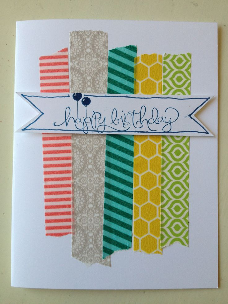 Also  Great for leftover scraps of paper Washi tape birthday card