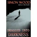 Dragged into Darkness (Kindle Edition)By Simon Wood