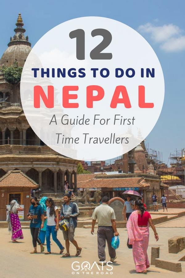 12 Amazing Places To Visit In Nepal Goats On The Road Adventure Destinations Cool Places To Visit Asia Destinations