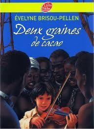 Deux graines de cacao, Evelyne Brisoux-Pellen | Les critiques du CDI (Double-clique sur l'image pour lire la critique).