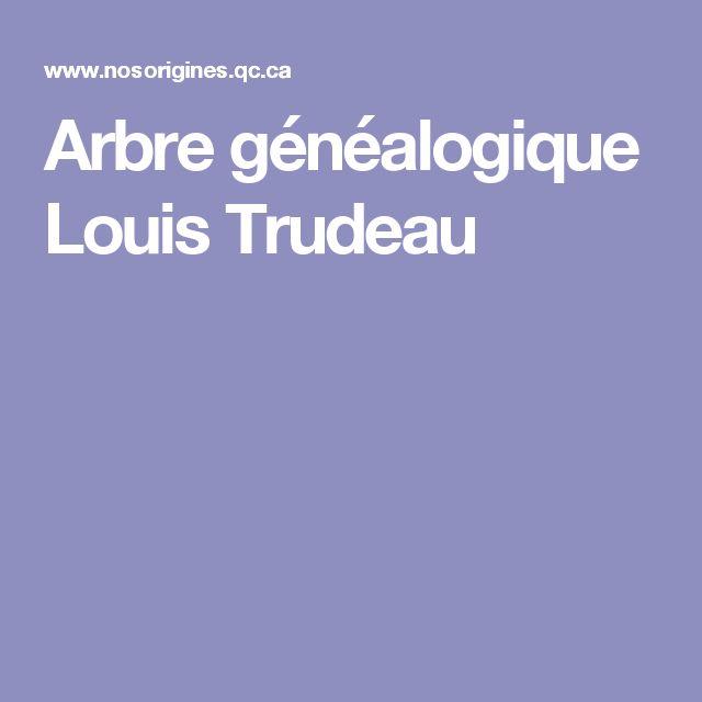 Arbre généalogique Louis Trudeau