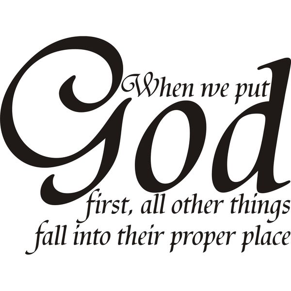 25+ Best Ideas About God First On Pinterest
