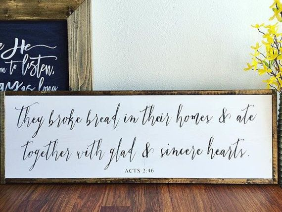 They broke bread in their homes | Acts 2:46 | Dining room wood sign | Kitchen sign | Handpainted sign