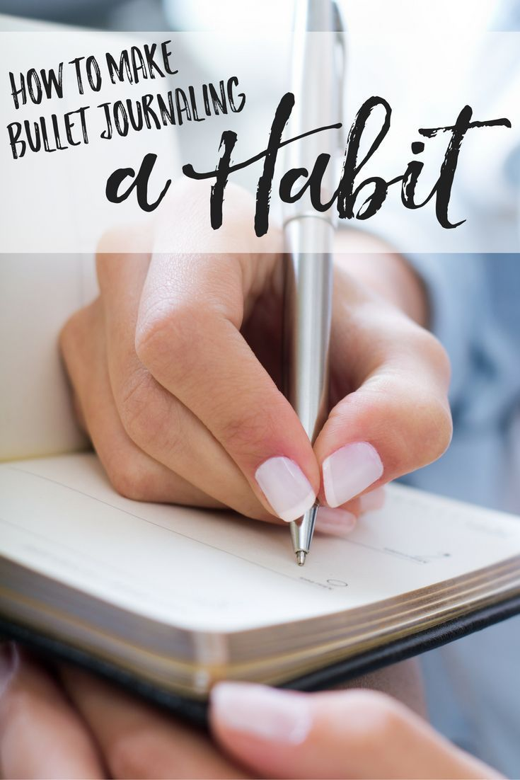 how to make bullet journaling a habit
