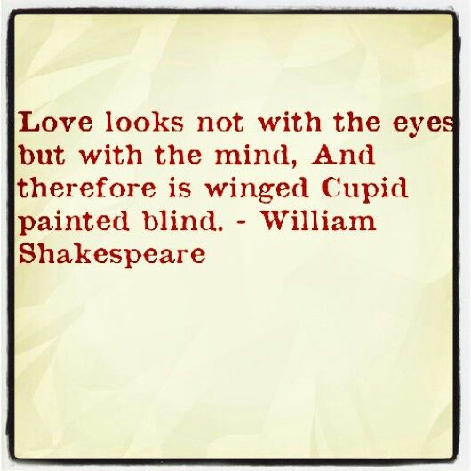 Shakespeare Quotes On Beautiful Eyes: Things Base And Vile, Holding No Quantity, Love Can