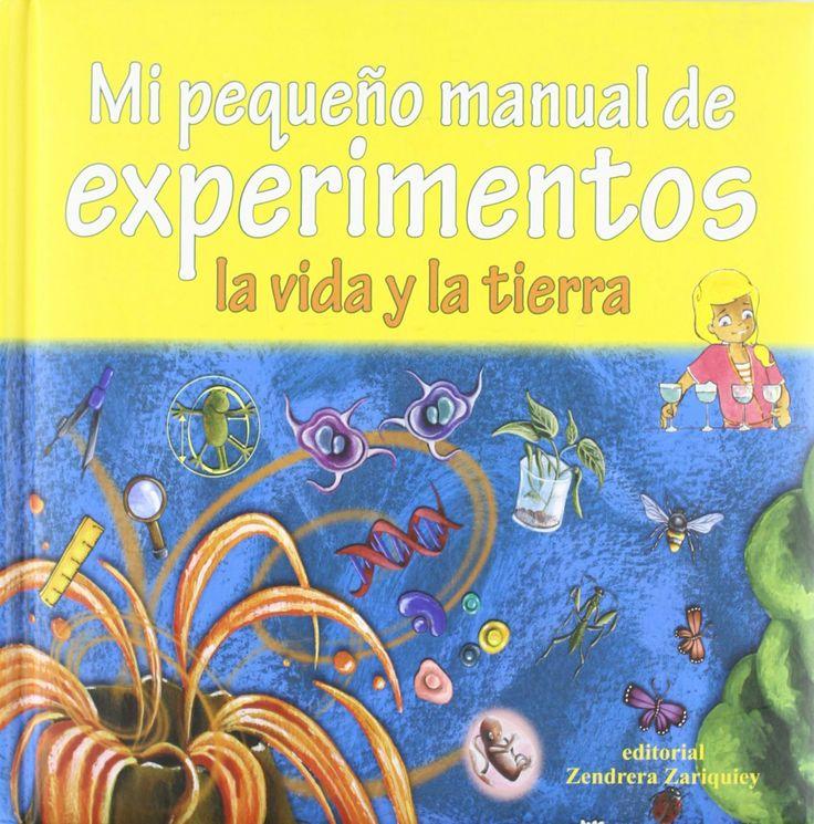 Experimentos: la vida y la tierra