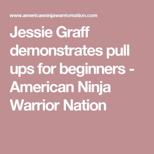 Jessie Graff demonstrates pull ups for beginners - American Ninja Warrior Nation