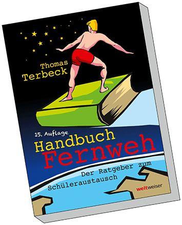 Ratgeber Schüleraustausch Handbuch Fernweh 15. Auflage